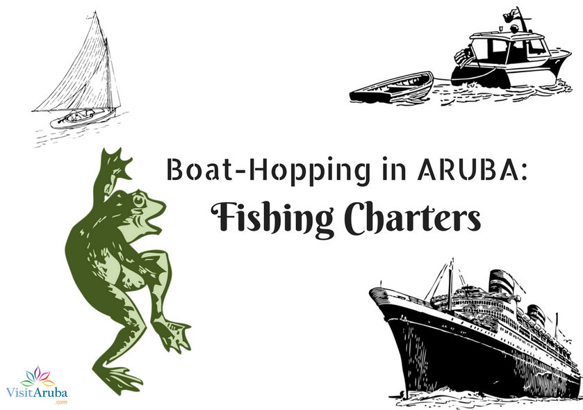 Boat-hopping in Aruba: Fishing Charters edition.