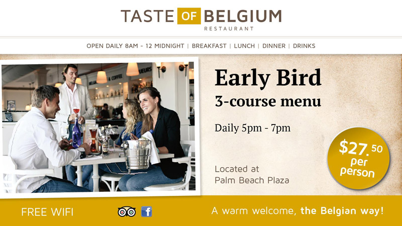 Taste of Belgium's Early Bird Special for only USD$27.50