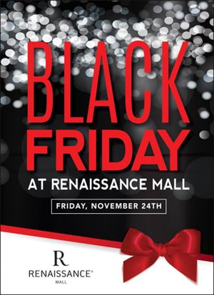Black Friday Shopping Extravaganza at Renaissance Mall!