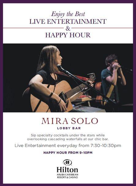 Mira Solo Live Entertainment & Happy Hour