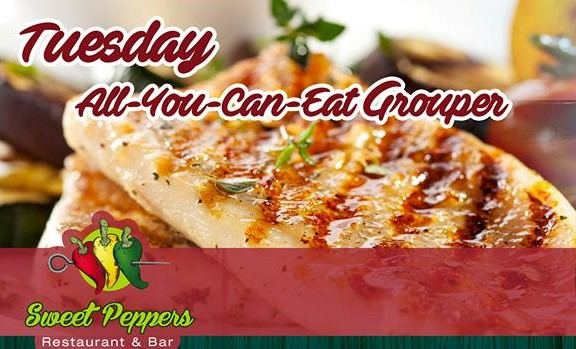 All You Can Eat Grouper every Tuesday at Sweet Peppers