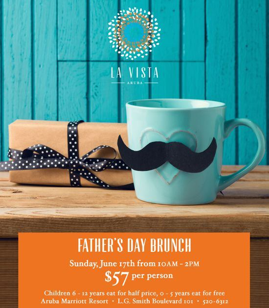 La Vista Celebrates Dads in Aruba with a Father's Day Brunch!