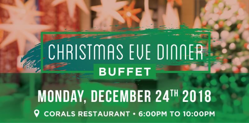 Christmas Eve 2018 Dinner Buffet in Aruba at Corals Restaurant