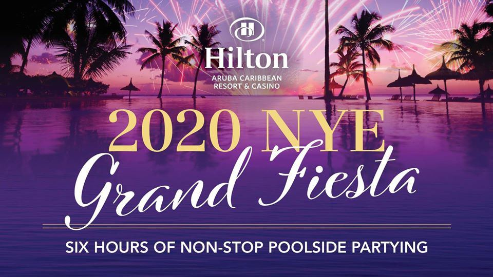2020 New Year's Eve Grand Fiesta at Hilton Aruba