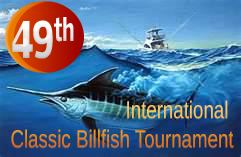 49th International Classic Billfishing Tournament